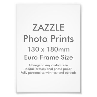 Zazzle Custom 130x 180mm Photo Print UK Frame Size