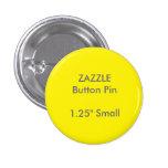 "ZAZZLE Custom 1.25"" Small Round Button Pin YELLOW"