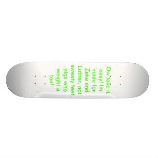 Zeke and luther's skateboard. skateboard deck
