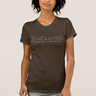 Zen Crafters (for ladies) T-Shirt