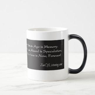 Zen Mug - All We Have is Now