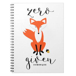 Zero Fox Given Funny Pun Personalized II Note Books