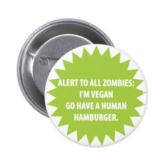 Zombie Alert Button (for Vegans)