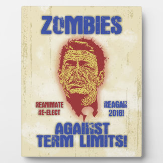 Zombie Reagan - Term Limits Plaque