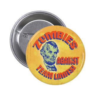Zombies Against Term Limits! 6 Cm Round Badge