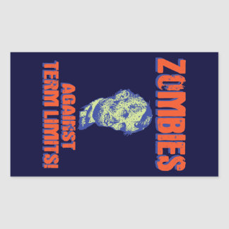Zombies Against Term Limits! Rectangular Sticker