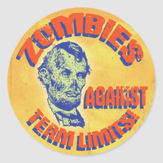 Zombies Against Term Limits! Round Sticker