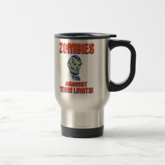 Zombies Against Term Limits! Stainless Steel Travel Mug