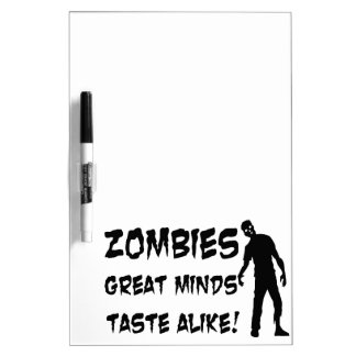 Zombies Great Minds Taste Alike Dry Erase Board