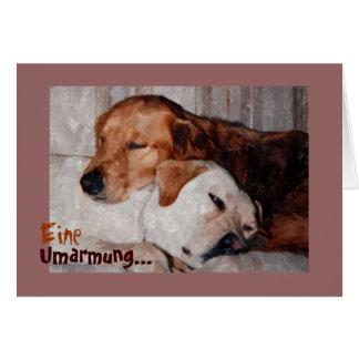 Zwei Hunde Kuscheln, Eine Umarmung Für Dich Greeting Card
